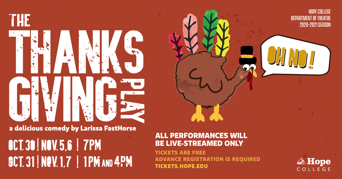 Brown background with cartoon turkey saying Oh No and time and date for The Thanksgiving Play