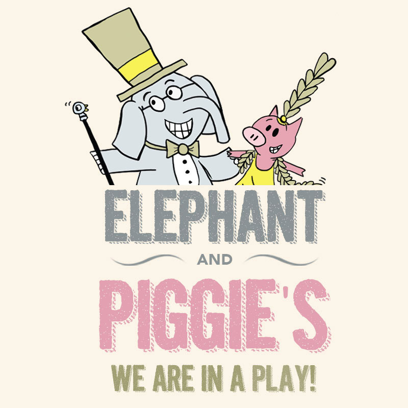 HSRT will present Elephant and Piggie's We Are in a Play!