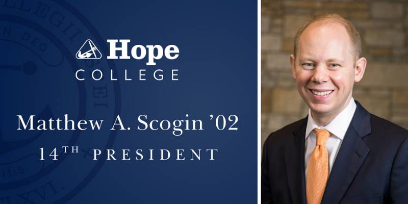 Hope College's 14th President Matthew A. Scogin