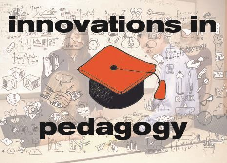 Innovations in Pedagogy